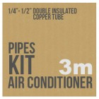 "Air conditioner pipe kit 1/4"" - 1/2"" 3 meters rolls"